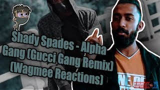 Shady Spades Alpha Gang Gucci Gang Remix Wagmee Reactions.mp3