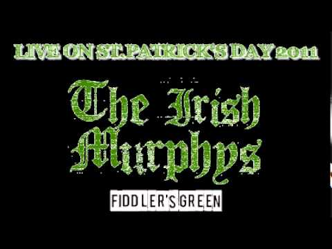 The Irish Murphys - Fiddler's Green