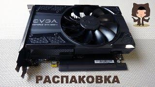 EVGA GeForce GTX 1050 Ti SC GAMING - Розпакування відеокарти