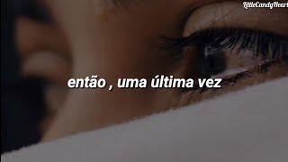 Ariana Grande - One Last Time (Tradução/Legendado)