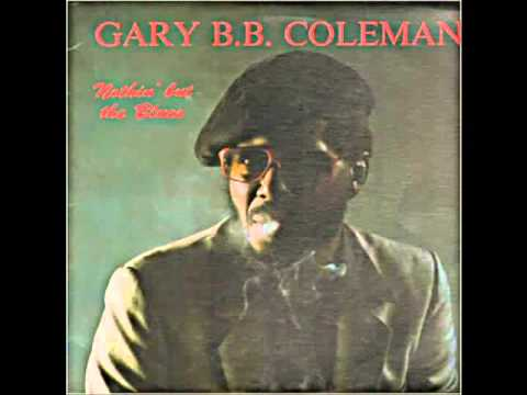 Gary B.B Coleman - As The Years Go Passing By