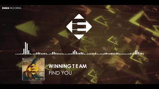 Winning Team - Find You (OUT NOW)