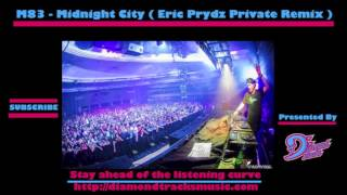 M83 - Midnight City (Eric Prydz Private Remix) (W/Download Link)