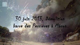 30 juin 2013, Démolition barre des Perrières à Mâcon Thumbnail