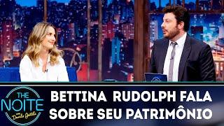Bettina Rudolph fala sobre seu patrimônio | The Noite (18/03/19)