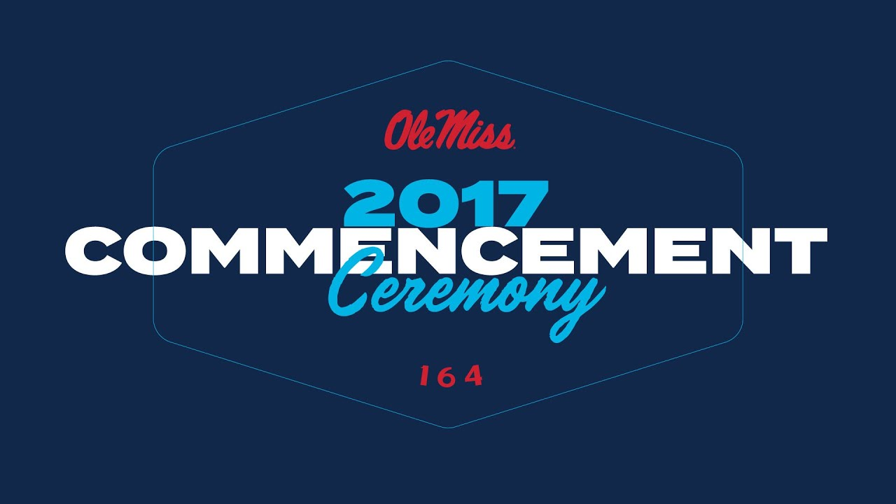 Download The University of Mississippi's 164th Commencement