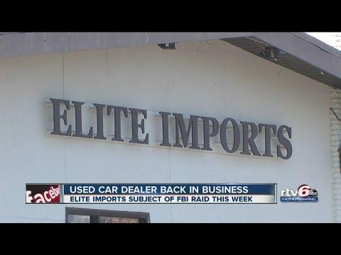 Used car dealer Elite Imports back in business