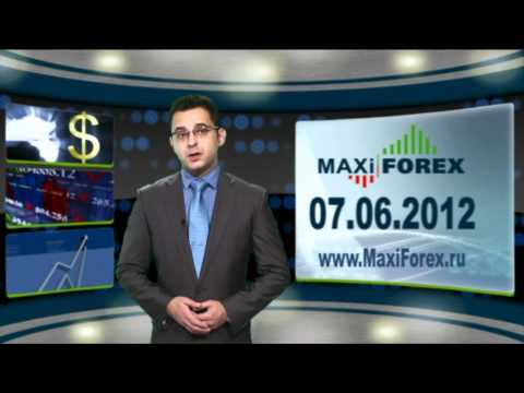 07.06.12 - Прогноз курсов валют. Евро, Доллар, Фунт. MaxiForex