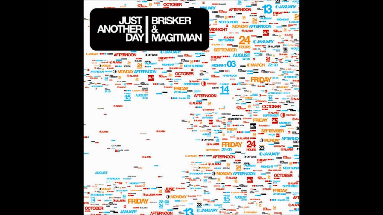 brisker and magitman just another day