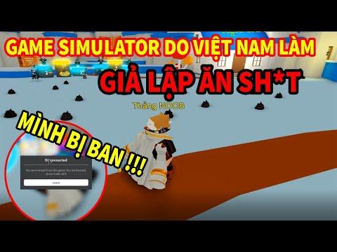 GAME SIMULATOR DO NGƯỜI VIỆT NAM LÀM, THỬ THÁCH ĂN SH*T :V | Viet Nam Simulator | Đô Lê