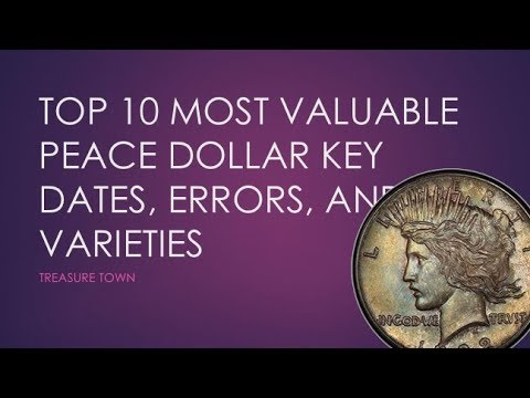 Top 10 Most Valuable Peace Dollars ($450000+) - Key Dates, Errors, And Varieties