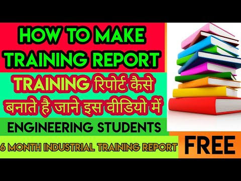 how to make training report/Training Report For Engineering students/must watch