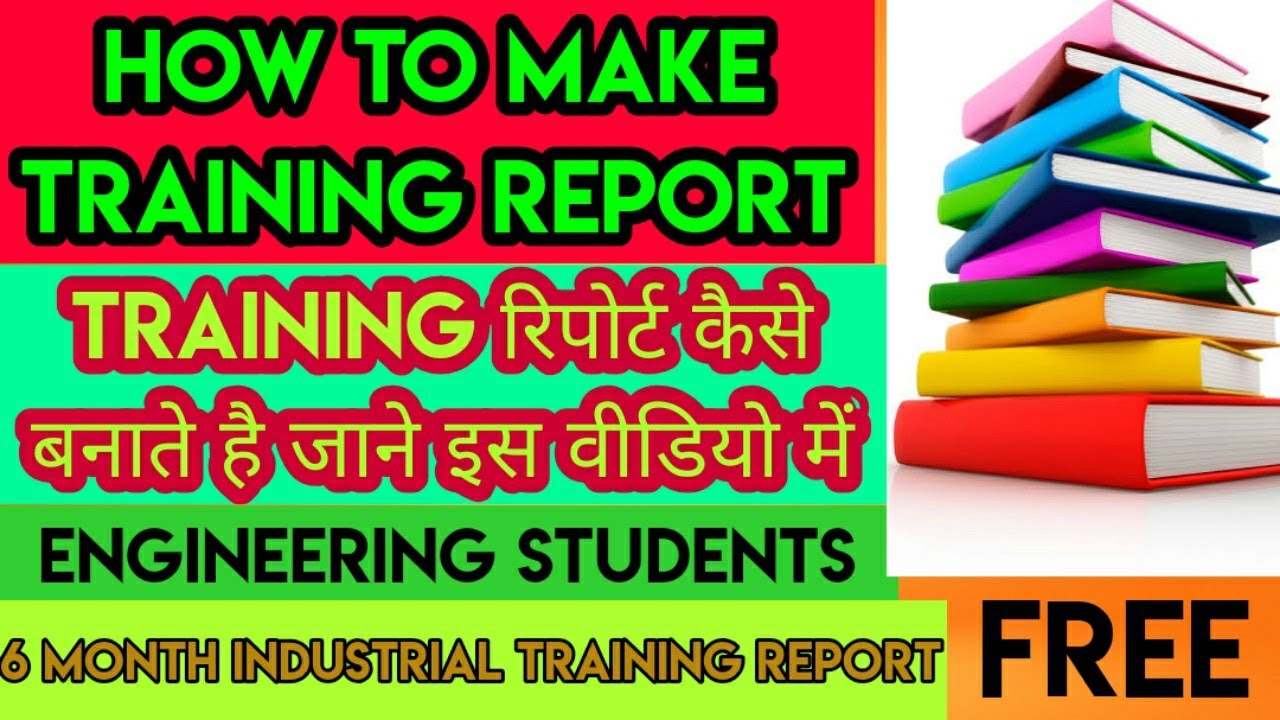 how to make training reportTraining Report For Engineering – Training Report
