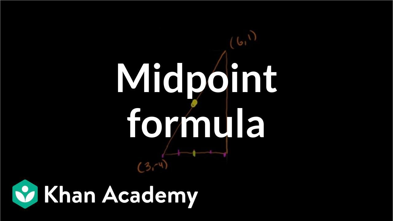 Midpoint formula: how to find midpoint (video) | Khan Academy