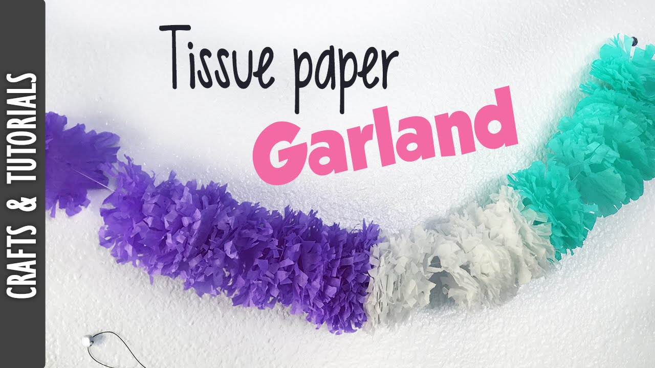 Tutorial Tissue Paper Garland The290ss