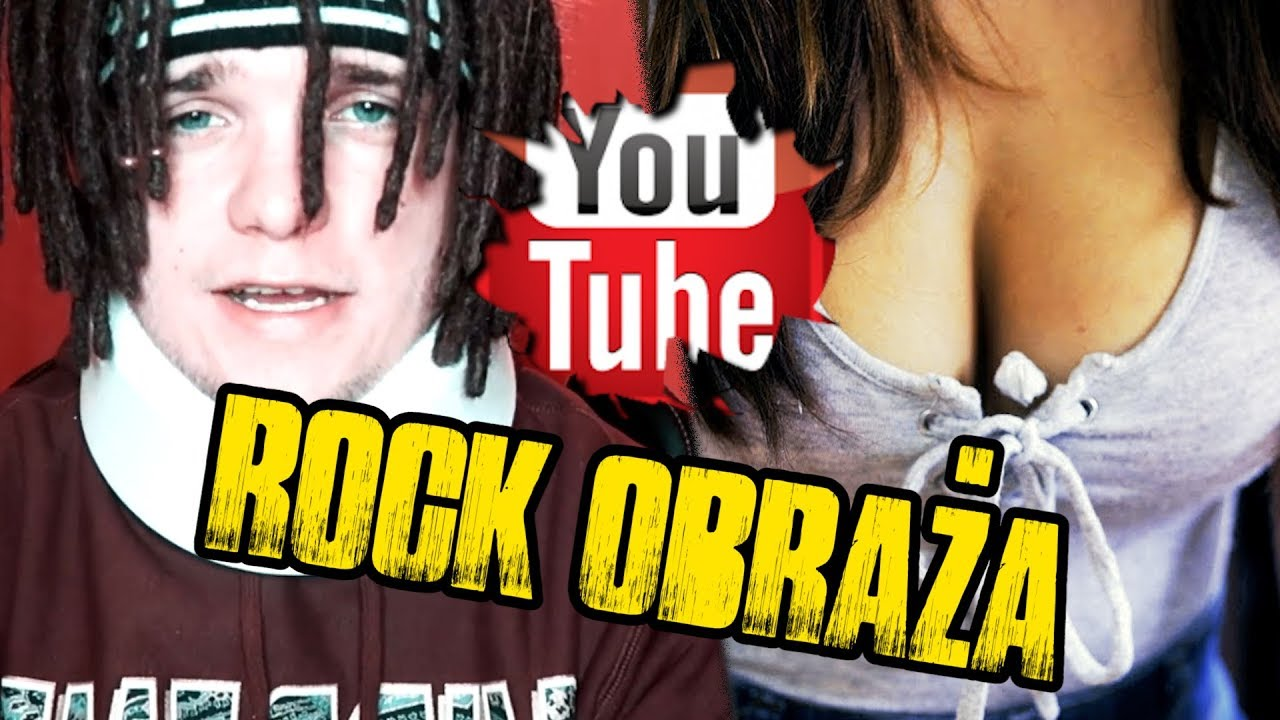 Rock obraża youtuberów 8…