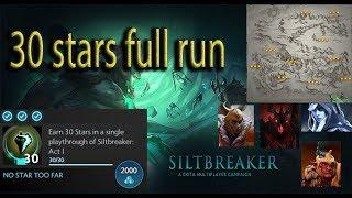 Dota 2 : Act 1 SiltBreaker Full Run 30 Stars in a game