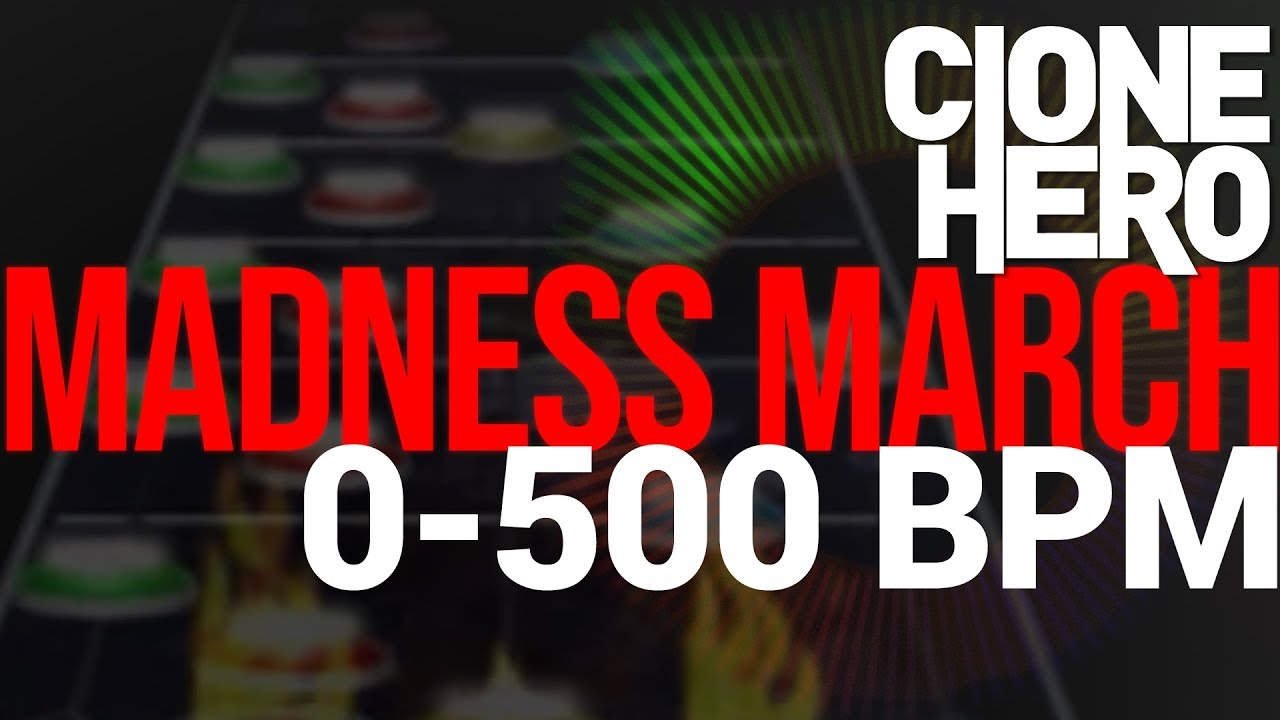 Clone Hero | Madness March