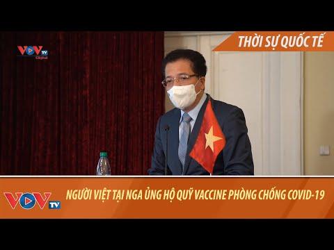 Người Việt tại LB Nga chung tay ủng hộ Quỹ vaccine phòng chống dịch Covid-19