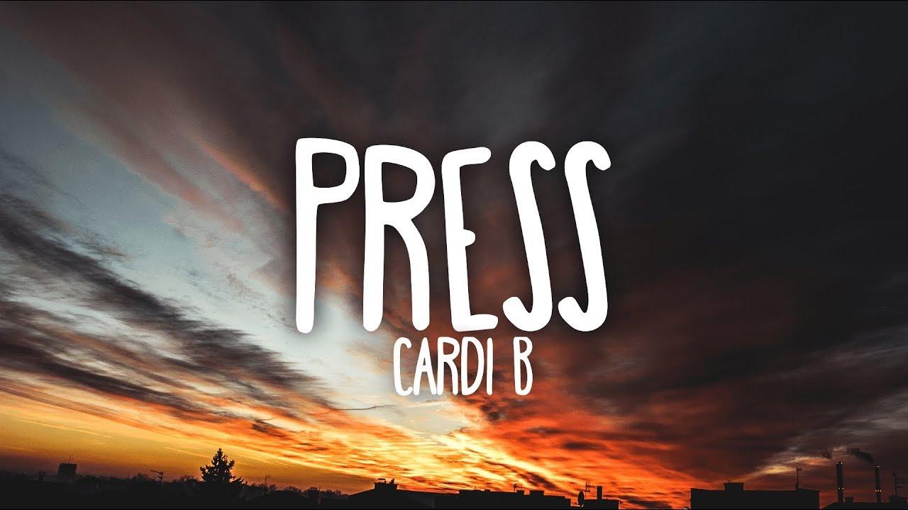 Cardi B Press Clean Lyrics Youtube