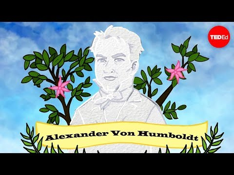 Who is Alexander von Humboldt? - George Mehler