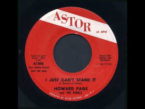 Howard Page & The Pearls - I Just Can't Stand It / There's No Forgetting You - Astor 1005 - 1960