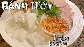 Cách làm bánh ướt  chả lụa mềm dẻo ngon tuyệt vời - Steamed rice rolls - Taylor Recipes
