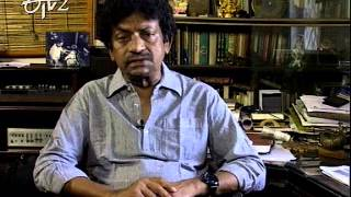 Etv2 Margadarsi director Goutam Ghose Part 3