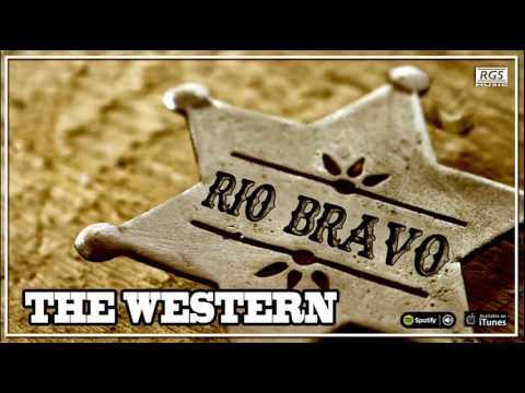 Rio Bravo. The western. Música country. Full Album