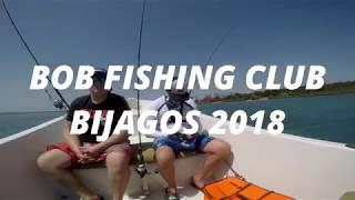 BOB FISHING CLUB BIJAGOS 2018 VOYAGE DE PÊCHE