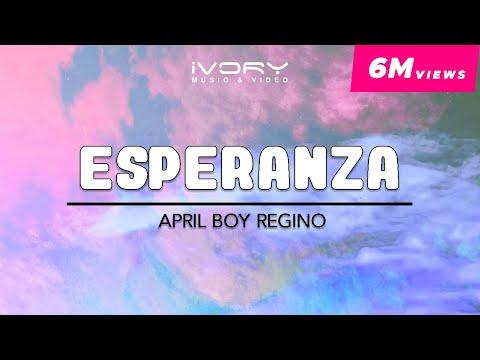 April Boy Regino   Esperanza   Official Lyric Video