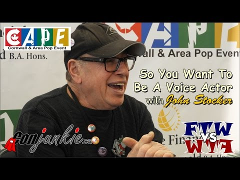 So You Want To Be A Voice Actor with John Stocker - CAPE 2017 - ConJunkie