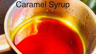How to make the Perfect Caramel syrup | Easy Cooking | #Recipe 46
