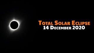 Total Solar Eclipse December 14, 2020