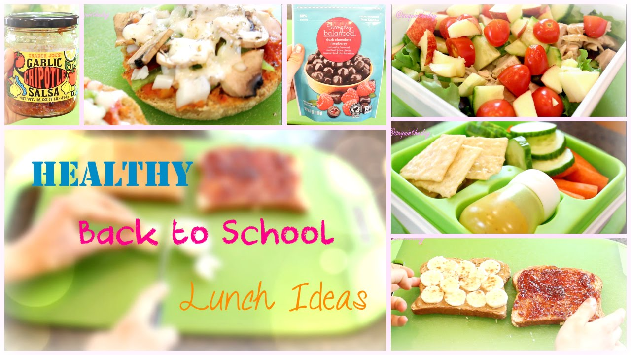 Back To School Healthy Lunch Ideas Youtube
