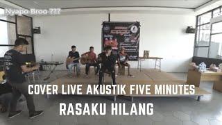 Download lagu Cover akustik RASAKU HILANG - FIVE MINUTES bersama Fivers Kediri Surabaya