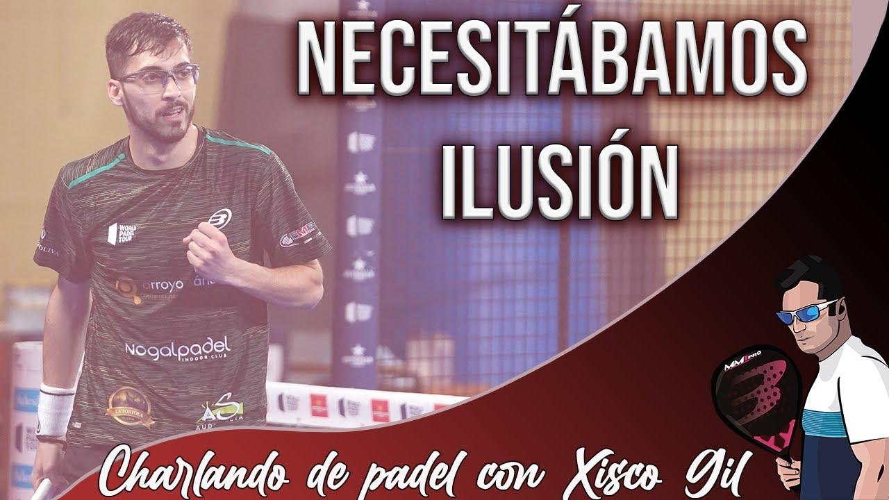 Charlando sobre PÁDEL con XISCO GIL   Mejora tu Pádel