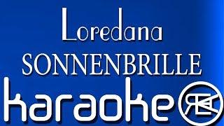 Loredana - SONNENBRILLE   Karaoke Lyrics