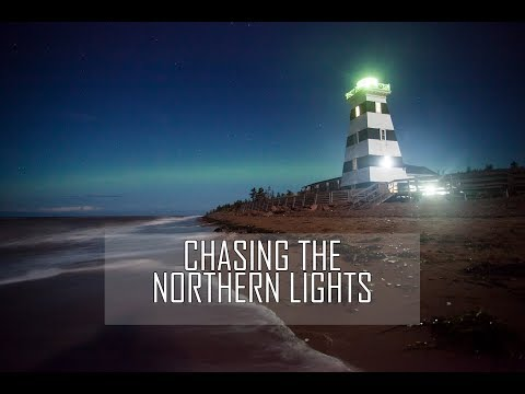 CHASING THE NORTHERN LIGHTS on PEI!