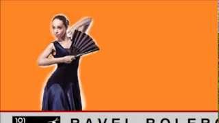 RAVEL BOLERO (Complete)