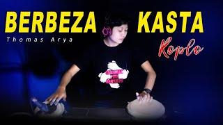BERBEZA KASTA KOPLO - THOMAS ARYA (COVER)