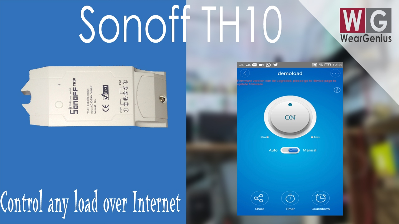 Control Any Home Appliances Over Internet Based On Temp Humidity Ac Heater Wiring Motbile Sonoff Th10 First Look