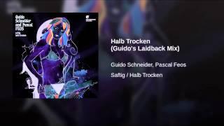 Halb Trocken (Guido