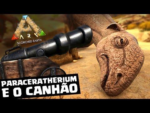 ARK SCORCHED EARTH #28 - CONSTRUÍMOS UM CANHÃO NO NOSSO NOVO DINOSSAURO [PARACERATHERIUM]