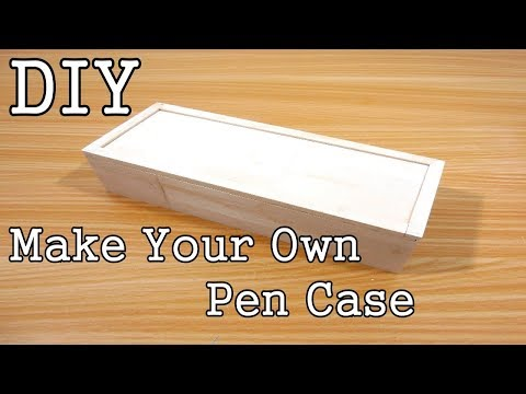 DIY - How To Make A Wooden Pen/Pencil Case - Make Your Own Pen Case #1