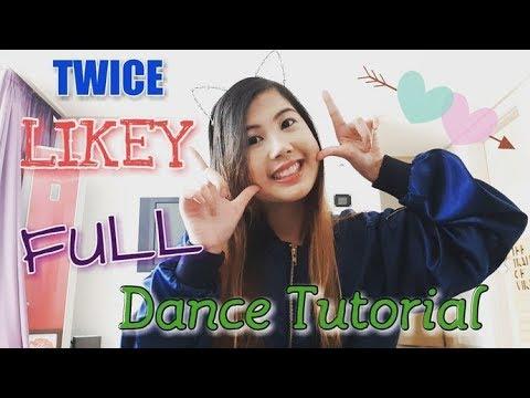 TWICE (트와이스) - LIKEY (FULL Dance Tutorial) MIRRORED