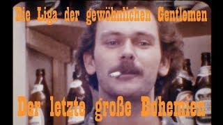 Die Liga der gewöhnlichen Gentlemen - Der letzte große Bohemien (Top Button´s Single Mix)