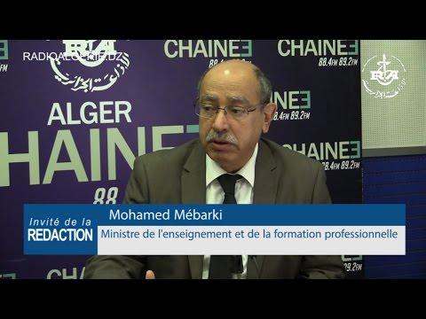 Mohamed Mébarki Ministre de l'enseignement et de la formation professionnelle