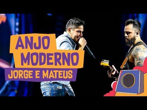 Anjo Moderno - Jorge e Mateus - VillaMix Goiânia 2018