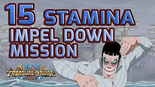 Walkthrough for 15 Stamina Impel Down Mission [One Piece Treasure Cruise]
